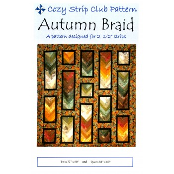 Autumn Braid pattern by Cozy Quilt Designs - Jelly Roll & Scrap Friendly