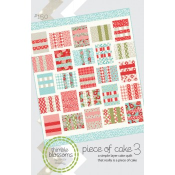 Piece of Cake 3 pattern by Thimble Blossoms - Layer Cake friendly