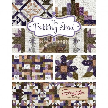 The Potting Shed Book by Antler Quilt Design - 3 pieced quilts and 4 smaller projects
